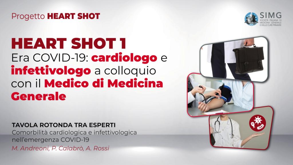 HEART SHOT 1 – Era COVID-19: cardiologo e infettivologo a colloquio con il Medico di Medicina Generale