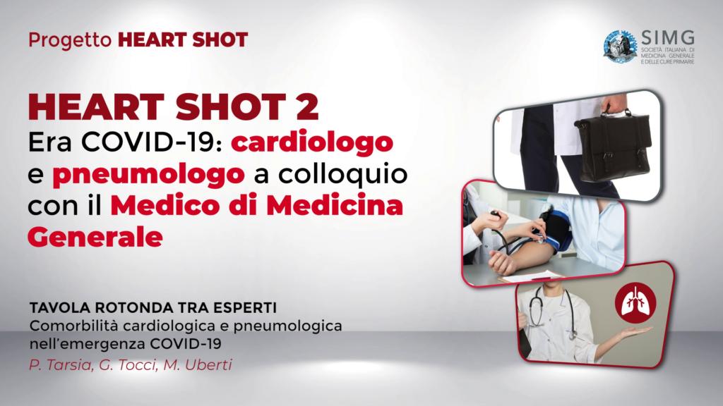 HEART SHOT 2 – Era COVID-19: cardiologo e pneumologo a colloquio con il Medico di Medicina Generale