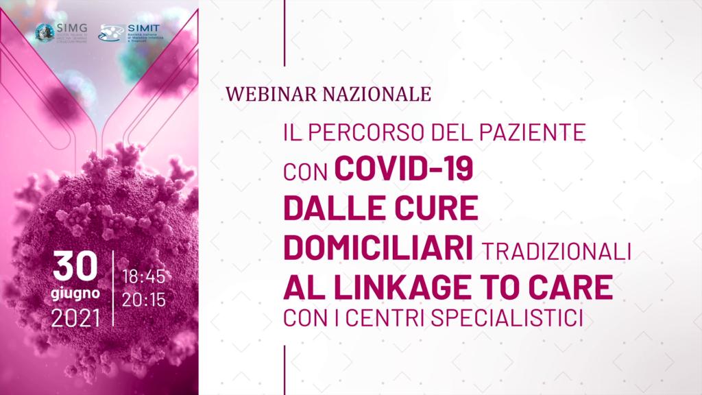 Il percorso del paziente con COVID-19 dalle cure domiciliari tradizionali al linkage to care con i centri specialsitici – Massimo Andreoni