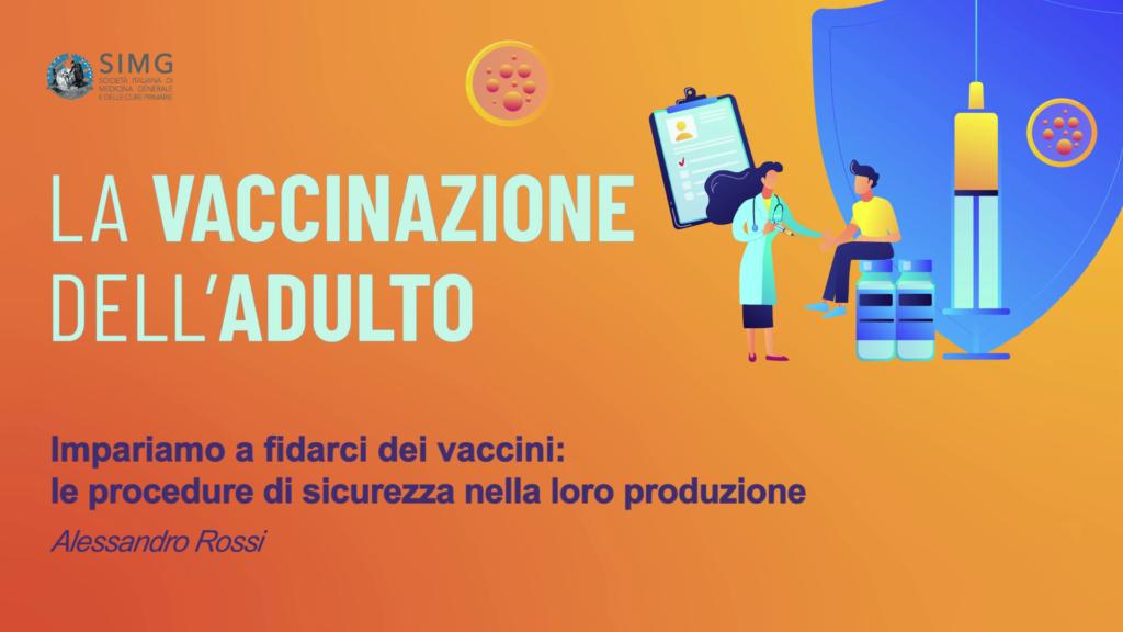 Impariamo a fidarci dei vaccini: le procedure di sicurezza nella loro produzione