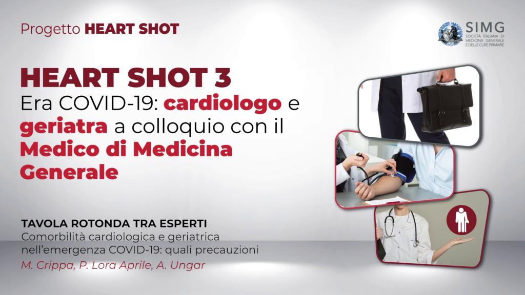 HEART SHOT 3 – Era COVID-19: cardiologo e geriatra a colloquio con il Medico di Medicina Generale